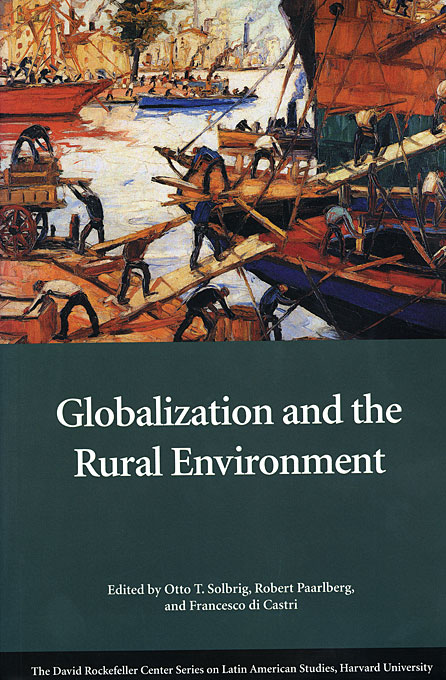 Cover: Globalization and the Rural Environment, from Harvard University Press