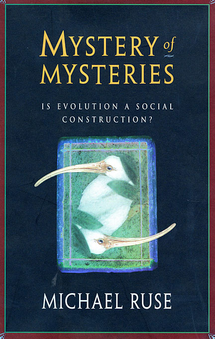Cover: Mystery of Mysteries: Is Evolution a Social Construction?, from Harvard University Press