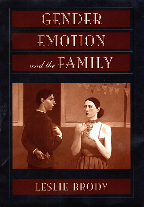 Cover: Gender, Emotion, and the Family, from Harvard University Press