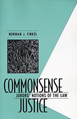Cover: Commonsense Justice: Jurors' Notions of the Law