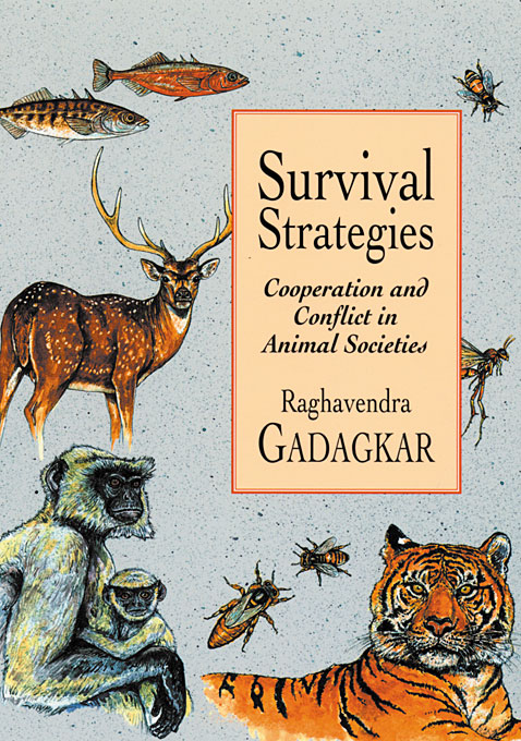 Cover: Survival Strategies: Cooperation and Conflict in Animal Societies, from Harvard University Press