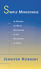 Cover: Simple Mindedness: In Defense of Naive Naturalism in the Philosophy of Mind