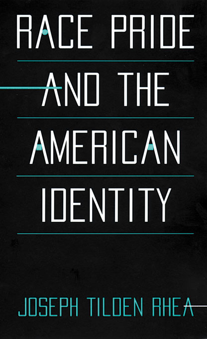 Cover: Race Pride and the American Identity, from Harvard University Press