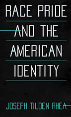 Cover: Race Pride and the American Identity in PAPERBACK