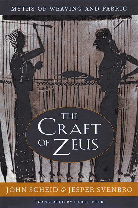 Cover: The Craft of Zeus: Myths of Weaving and Fabric, from Harvard University Press