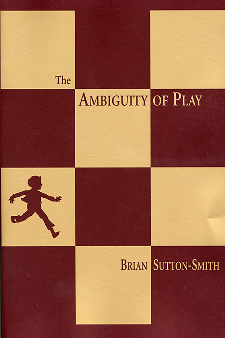 Cover: The Ambiguity of Play, from Harvard University Press