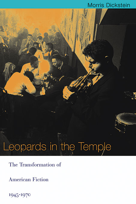 Cover: Leopards in the Temple: The Transformation of American Fiction, 1945-1970, from Harvard University Press
