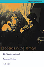 Cover: Leopards in the Temple: The Transformation of American Fiction, 1945-1970