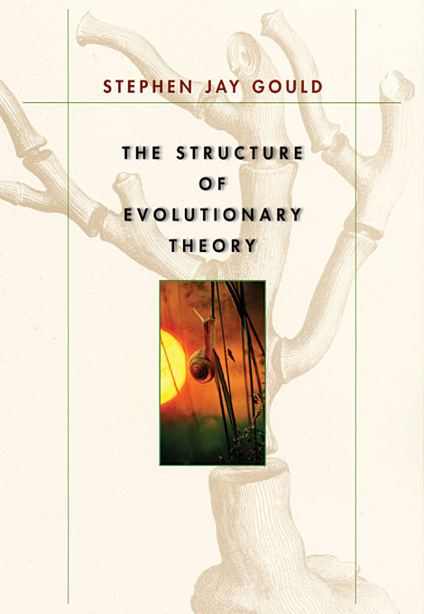 Cover: The Structure of Evolutionary Theory, from Harvard University Press