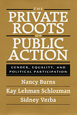 Cover: The Private Roots of Public Action: Gender, Equality, and Political Participation