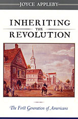 Cover: Inheriting the Revolution: The First Generation of Americans