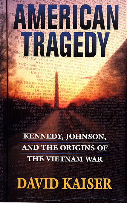 Cover: American Tragedy: Kennedy, Johnson, and the Origins of the Vietnam War, from Harvard University Press
