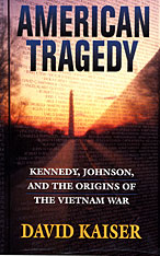 Cover: American Tragedy: Kennedy, Johnson, and the Origins of the Vietnam War