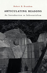 Cover: Articulating Reasons: An Introduction to Inferentialism