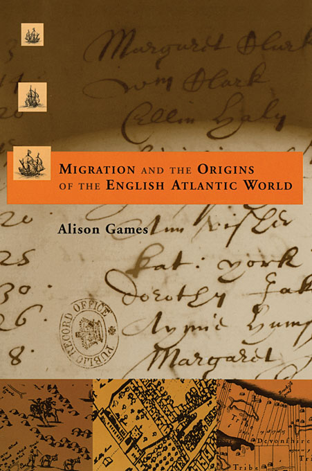 Cover: Migration and the Origins of the English Atlantic World, from Harvard University Press