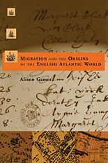 Cover: Migration and the Origins of the English Atlantic World in PAPERBACK