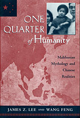 Cover: One Quarter of Humanity: Malthusian Mythology and Chinese Realities, 1700–2000
