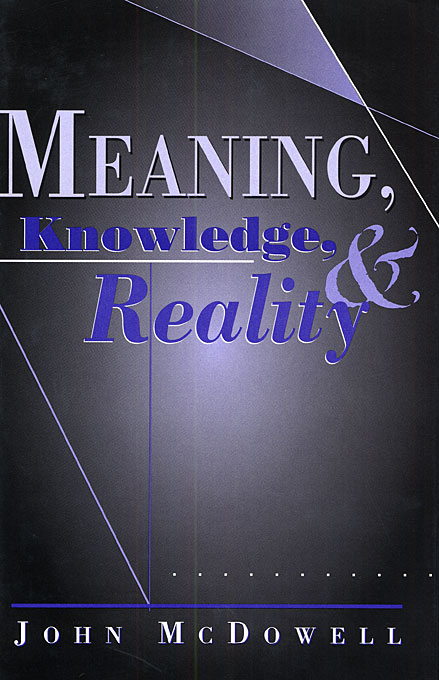 Cover: Meaning, Knowledge, and Reality, from Harvard University Press