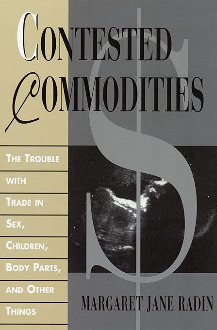 Cover: Contested Commodities, from Harvard University Press