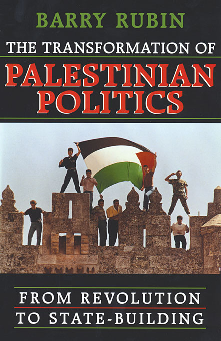 Cover: The Transformation of Palestinian Politics: From Revolution to State-Building, from Harvard University Press