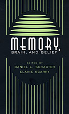 Cover: Memory, Brain, and Belief in PAPERBACK