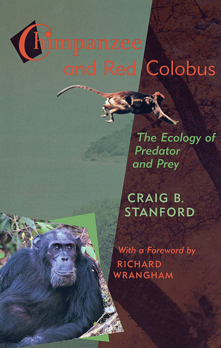 Cover: Chimpanzee and Red Colobus: The Ecology of Predator and Prey, With a Foreword by Richard Wrangham, from Harvard University Press