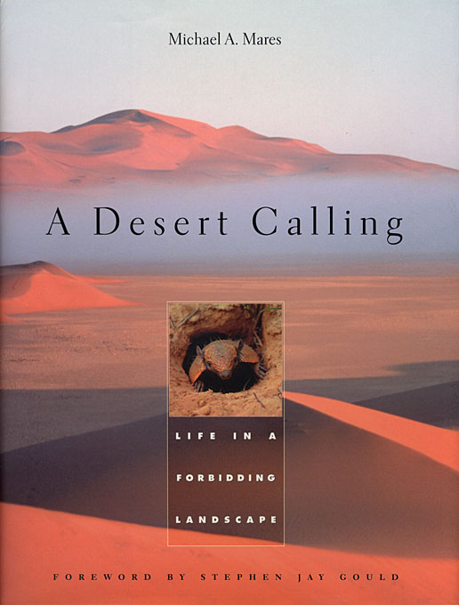 Cover: A Desert Calling: Life in a Forbidding Landscape, from Harvard University Press