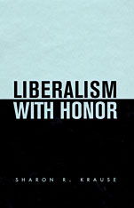 Cover: Liberalism with Honor in HARDCOVER