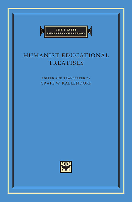 Cover: Humanist Educational Treatises, from Harvard University Press