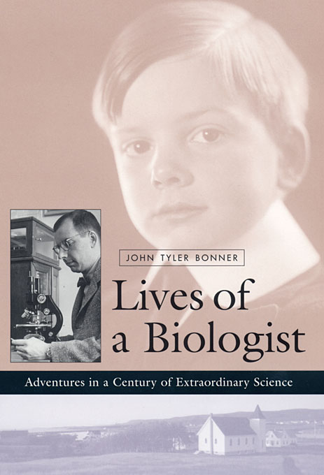 Cover: Lives of a Biologist: Adventures in a Century of Extraordinary Science, from Harvard University Press