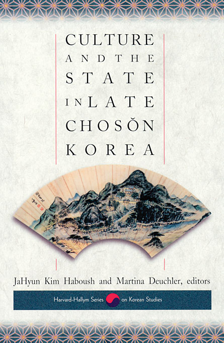 Cover: Culture and the State in Late Chosŏn Korea, from Harvard University Press