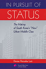 "Cover: In Pursuit of Status: The Making of South Korea's ""New"" Urban Middle Class"