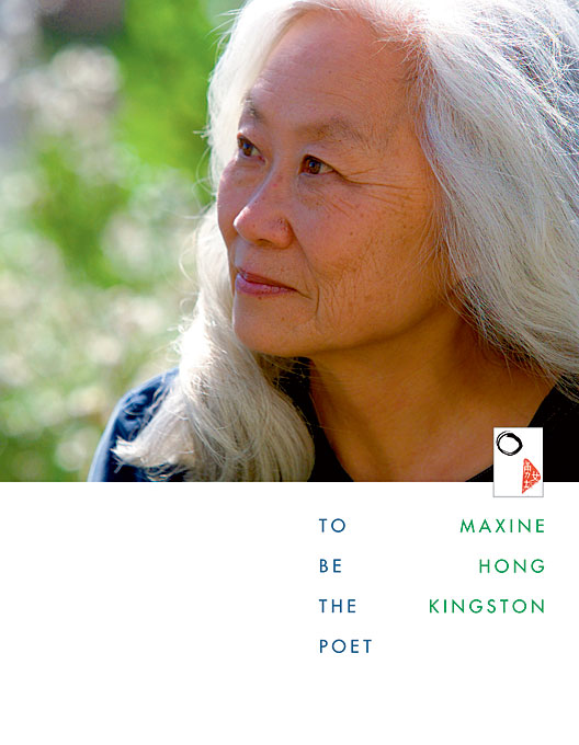Cover: To Be the Poet, by Maxine Hong Kingston, from Harvard University Press