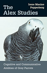 Cover: The Alex Studies: Cognitive and Communicative Abilities of Grey Parrots