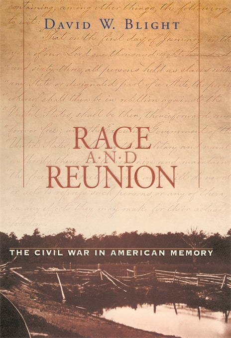 Cover: Race and Reunion: The Civil War in American Memory, from Harvard University Press
