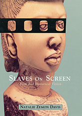 Cover: Slaves on Screen: Film and Historical Vision