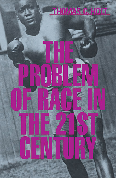 Cover: The Problem of Race in the Twenty-first Century, from Harvard University Press