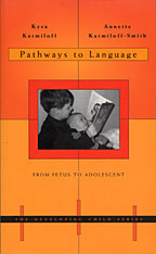 Cover: Pathways to Language: From Fetus to Adolescent