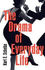 Cover: The Drama of Everyday Life