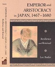 Cover: Emperor and Aristocracy in Japan,  1467-1680: Resilience and Renewal