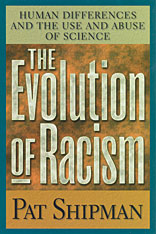 Cover: The Evolution of Racism: Human Differences and the Use and Abuse of Science
