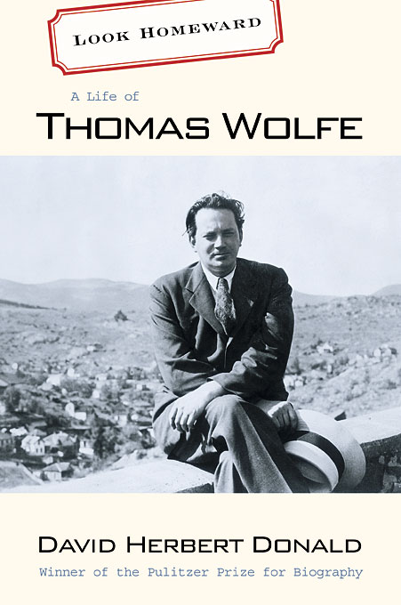 Cover: Look Homeward: A Life of Thomas Wolfe, from Harvard University Press