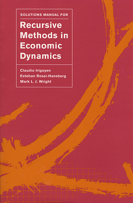 Cover: Solutions Manual for <i>Recursive Methods in Economic Dynamics</i>, from Harvard University Press