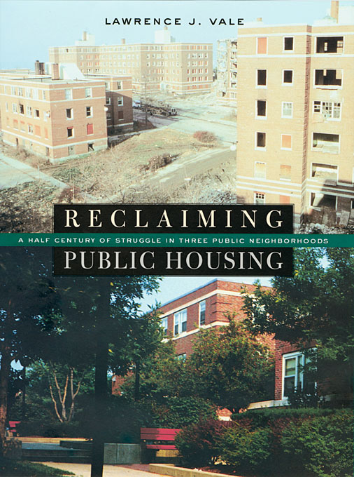 Cover: Reclaiming Public Housing: A Half Century of Struggle in Three Public Neighborhoods, from Harvard University Press