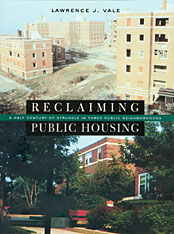 Cover: Reclaiming Public Housing: A Half Century of Struggle in Three Public Neighborhoods