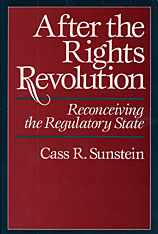 Cover: After the Rights Revolution: Reconceiving the Regulatory State