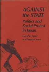 Cover: Against the State: Politics and Social Protest in Japan