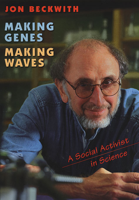 Cover: Making Genes, Making Waves: A Social Activist in Science, from Harvard University Press
