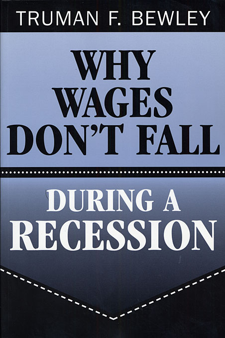 Cover: Why Wages Don't Fall during a Recession, from Harvard University Press