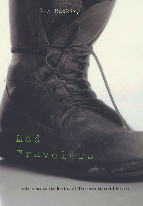 Cover: Mad Travelers: Reflections on the Reality of Transient Mental Illnesses, from Harvard University Press